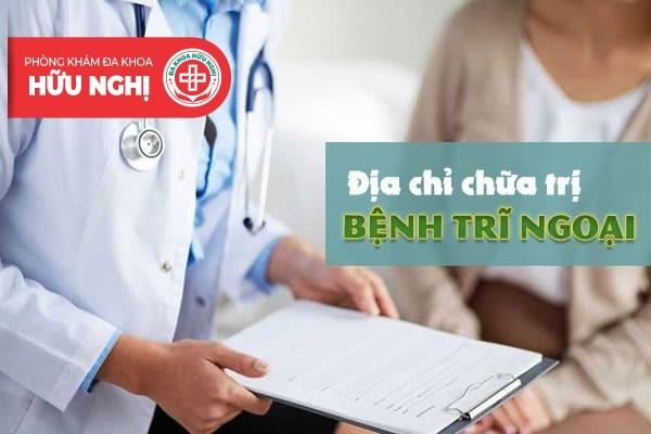 Địa chỉ hỗ trợ chữa trị trĩ ngoại hằng đầu tại Đà Nẵng