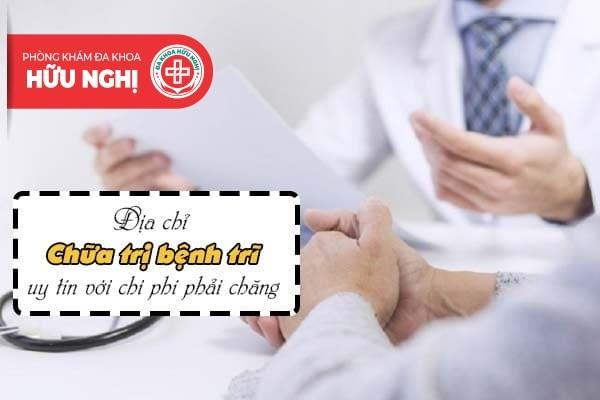 Nơi nhận chữa bệnh trĩ an toàn với chi phí phải chăng tại Đà Nẵng
