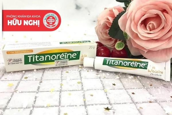 Các thông tin xoay quanh thuốc bôi trĩ titanoreine