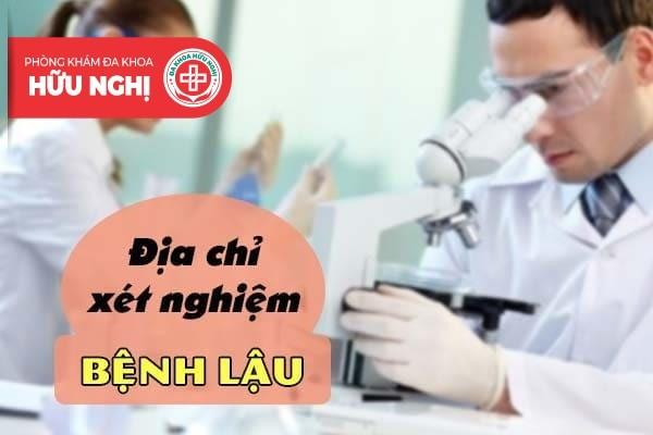 Đâu là nơi thực hiện xét nghiệm phát hiện bệnh lậu uy tín tại Đà Nẵng?