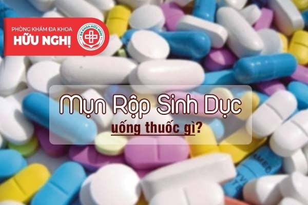 Bệnh mụn rộp sinh dục uống thuốc gì nhanh khỏi?