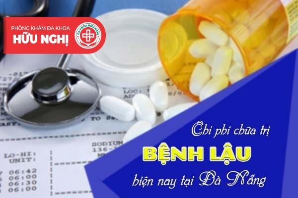 Chi phí chữa trị bệnh lậu hiện nay tại Đà Nẵng