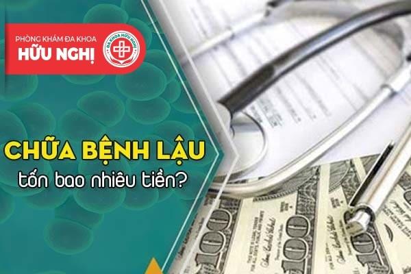 Tiến hành chữa bệnh lậu tốn bao nhiêu tiền?