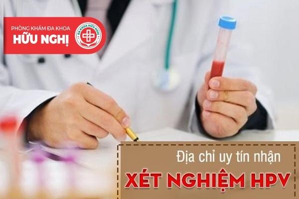 Tại Đà Nẵng nơi nào xét nghiệm HPV tốt nhất?