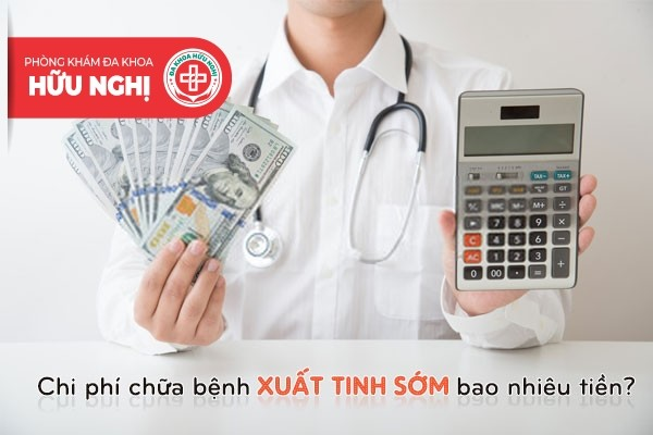 Chi phí chữa bệnh xuất tinh sớm bao nhiêu tiền