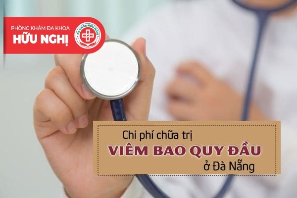 Chi phí chữa trị viêm bao quy đầu ở Đà Nẵng