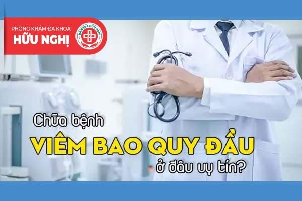 Chữa bệnh viêm bao quy đầu ở đâu uy tín tại Đà Nẵng?