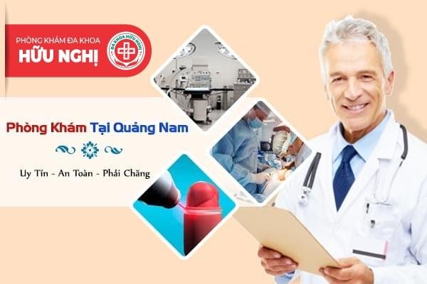 Chữa trị bệnh hẹp bao quy đầu ở đâu uy tín tại Quảng Nam