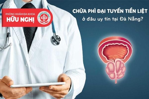 Chữa trị bệnh phì đại tuyến tiền liệt ở đâu uy tín tại Đà Nẵng?