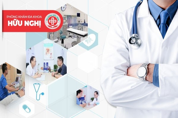 Phòng khám Hữu Nghị - Địa chỉ chữa trị bệnh viêm tuyến tiền liệt Quảng Nam tốt nhất