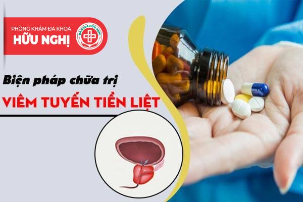 Áp dụng các loại thuốc hỗ trợ chữa trị viêm tuyến tiền liệt mãn tính