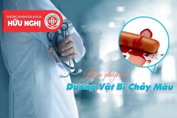 Các biện pháp chữa trị dương vật bị chảy máu đang áp dụng hiện nay