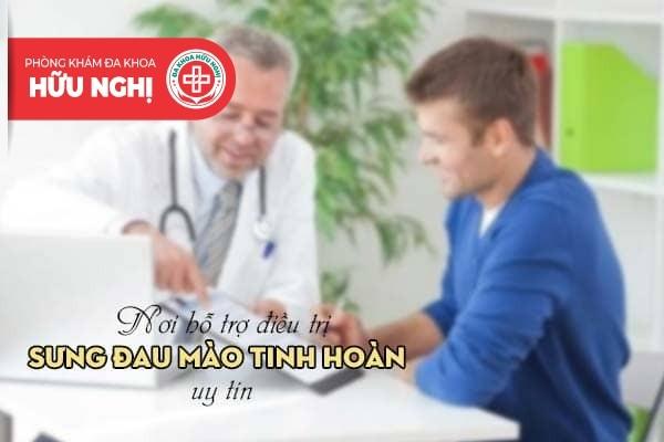Đa Khoa Hữu Nghị - Nơi hỗ trợ điều trị sưng đau mào tinh hoàn uy tín
