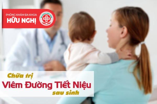 Biện pháp nào dành cho căn bệnh viêm đường tiết niệu sau sinh
