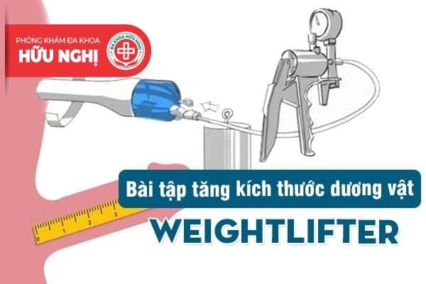 Bài tập tăng kích thước dương vật weightlifter