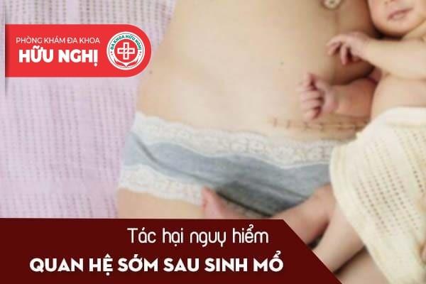 Những tác hại nguy hiểm nếu quan hệ sớm sau sinh mổ