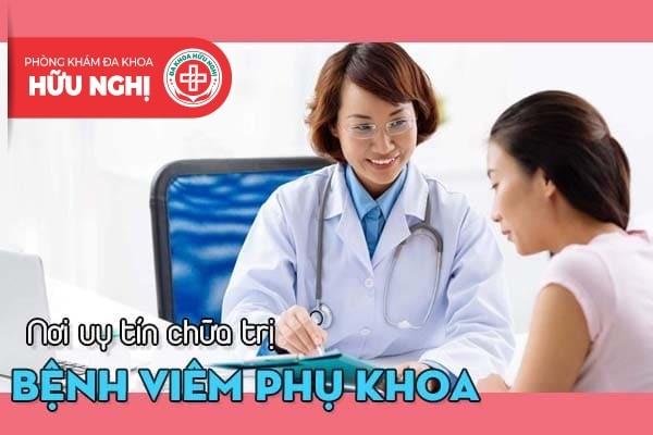 Nơi nào tại Đà Nẵng chữa bệnh viêm phụ khoa hiệu quả?