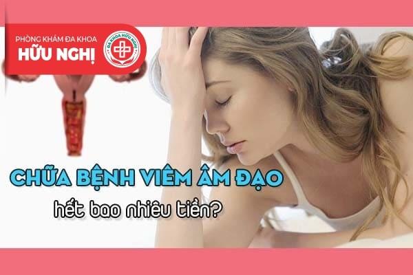 Chữa bệnh viêm âm đạo ở Đà Nẵng hết bao nhiêu tiền?