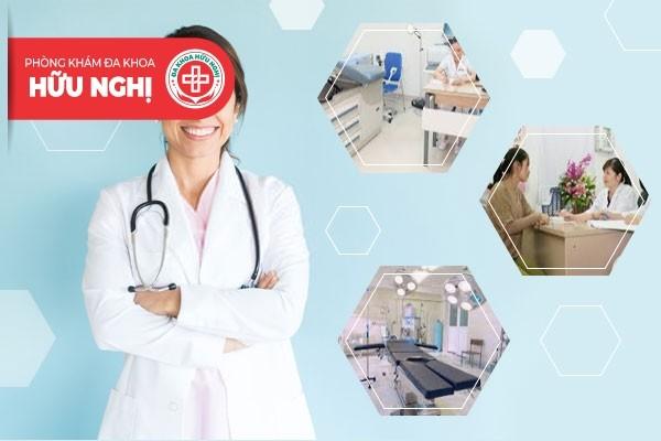 Phòng khám Hữu Nghị - Địa chỉ chữa trị bệnh viêm vùng kín Quảng Nam tốt nhất