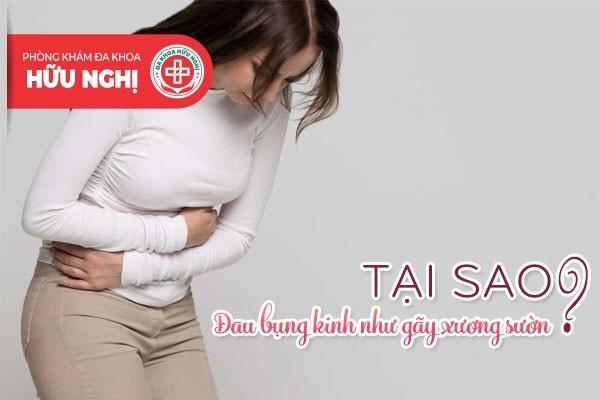 Tại sao đau bụng kinh cảm giác như gãy xương sườn