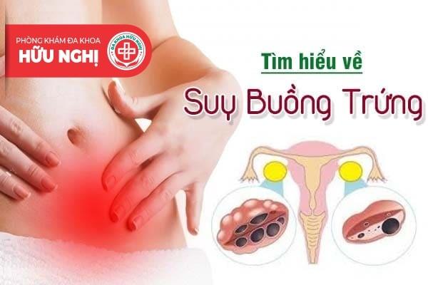 Các dấu hiệu nhận biết suy buồng trứng
