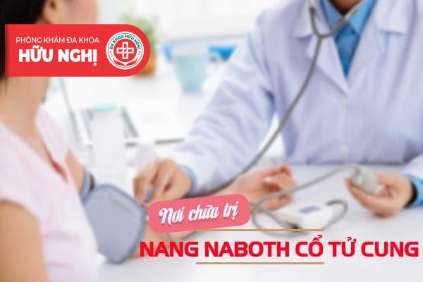 Địa chỉ chữa trị nang naboth hàng đầu ở Đà Nẵng