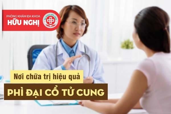 Nơi nào hỗ trợ điều trị phì đại cổ tử cung hiệu quả tại Đà Nẵng?