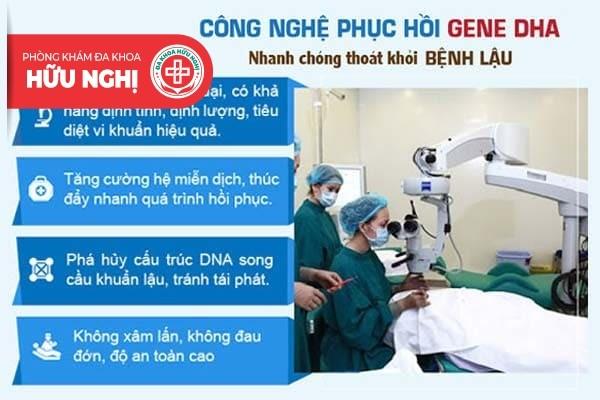 Kỹ thuật DHA - Cách điều trị bệnh lậu tận gốc và không lo tái phát