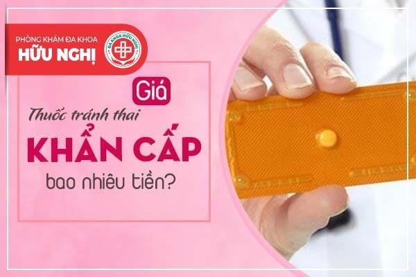 Giá thuốc tránh thai khẩn cấp bao nhiêu tiền?