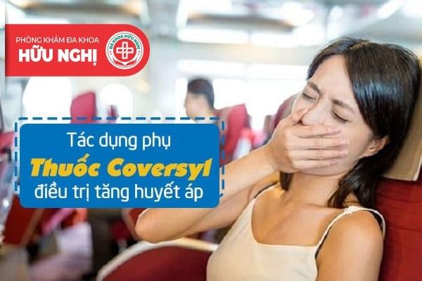 Tác dụng phụ của thuốc coversyl cần lưu ý