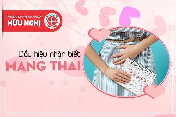 Điểm sơ qua những dấu hiệu nhận biết mang thai