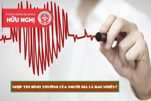 Nhịp tim bình thường của người già là bao nhiêu?