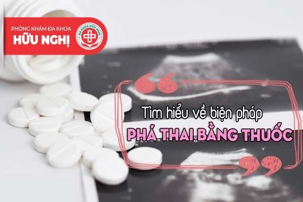Tìm hiểu về biện pháp phá thai an toàn bằng thuốc