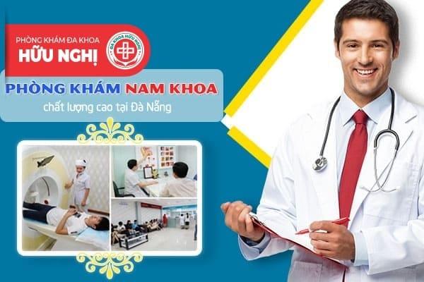Phòng khám nam khoa tại Đà Nẵng có chất lượng cao