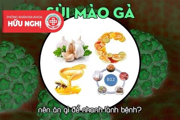 Sùi mào gà nên ăn gì để nhanh lành bệnh?